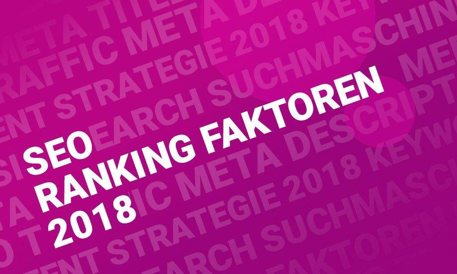 SEOin 2018: Die 5 wichtigstenRankingfaktoren